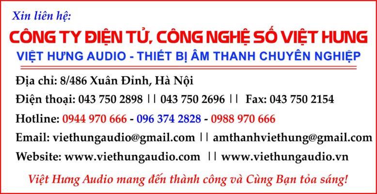 Liên hệ với Việt Hưng Audio để được tư vấn tốt nhất